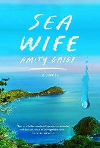 BOOKS ABOUT PANAMA: Sea Wife by Amity Gaige | OPERATIONEXPAT.COM