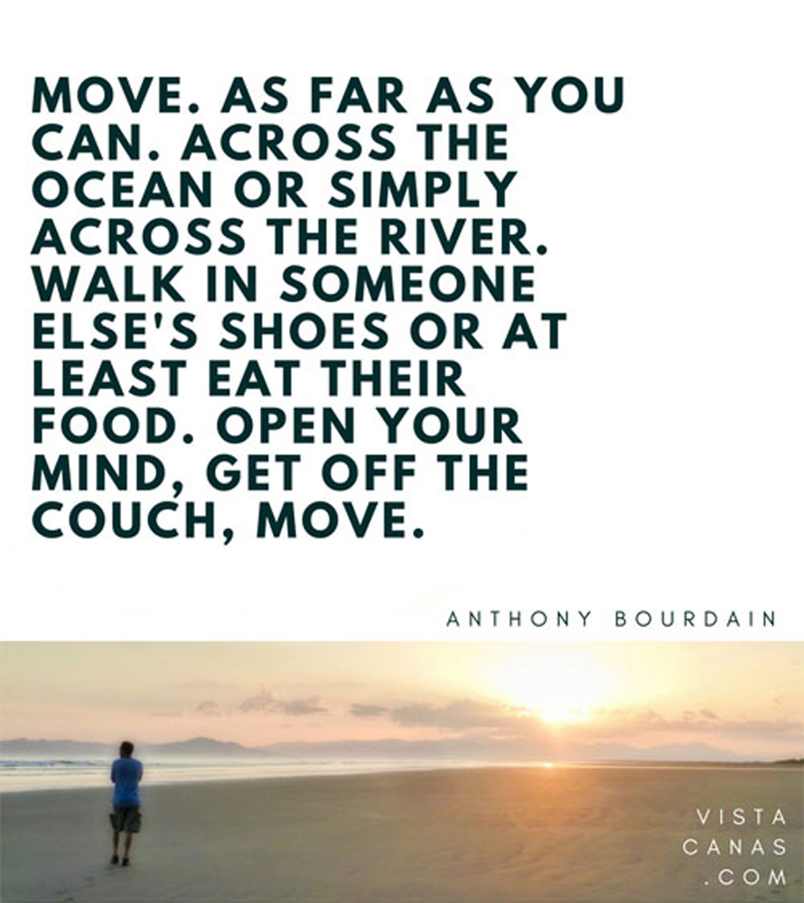 Anthony Bourdain quote | PanamaExpatInfo.com