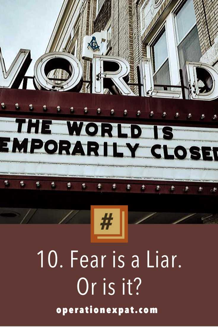 Fear is a Liar. Or is it | OPERATIONEXPAT.COM